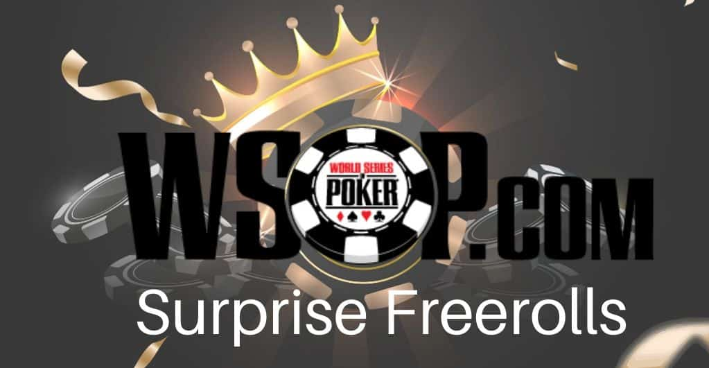 WSOP.com Surprise Freerolls Tournament