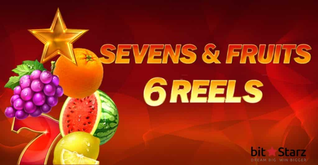 BitStarz the reels in Sevens & Fruits 6 Reels slot