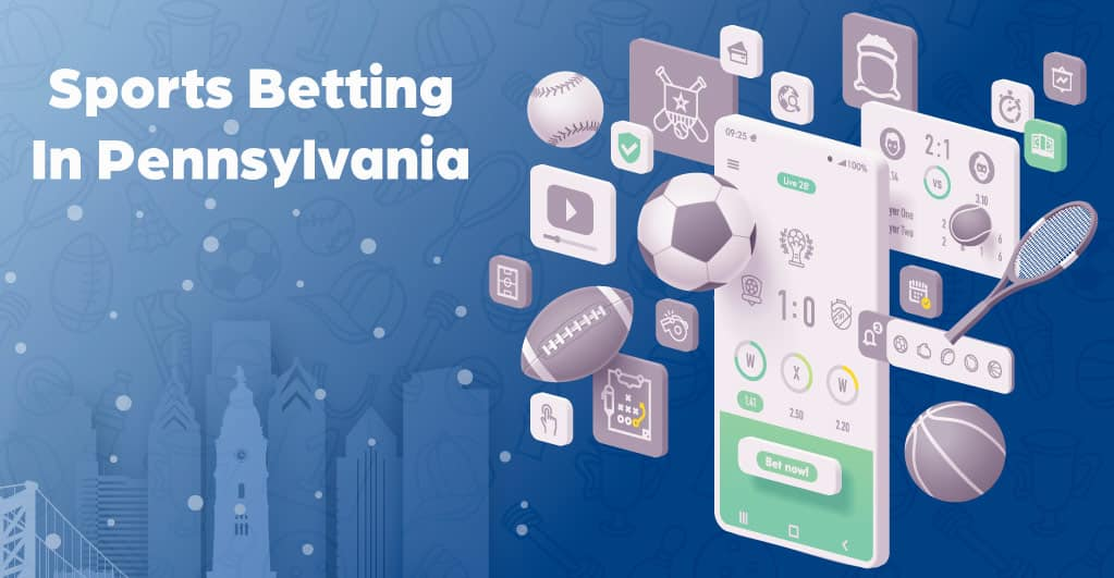 Sports Betting in Pennsylvania
